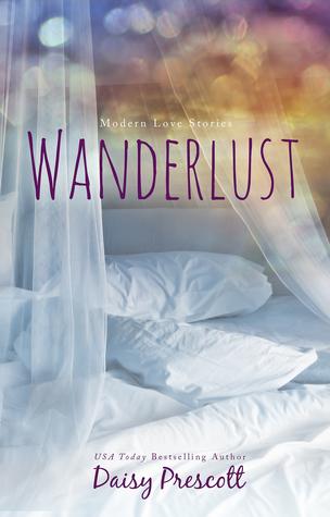 Wanderlust (Modern Love Story, #3)