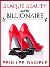 Blaque Beauty and the Billionaire by Erin Lee Daniels