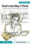 That's the Way I Think: Dyslexia, dyspraxia, ADHD and dyscalculia explained