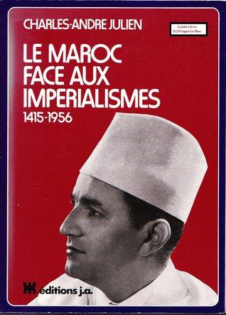 Le Maroc face aux impérialismes, 1415-...