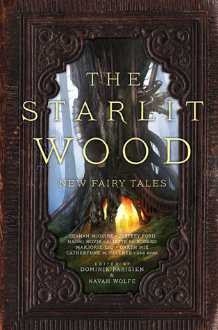 The Starlit Wood: New Fairy Tales
