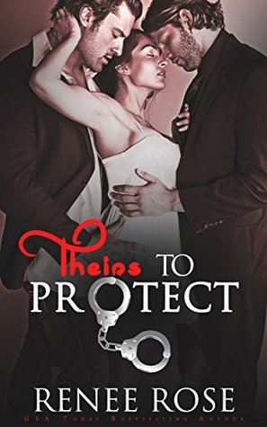 Theirs to Protect (Theirs - A Double Dom Series Book 2) by Renee Rose