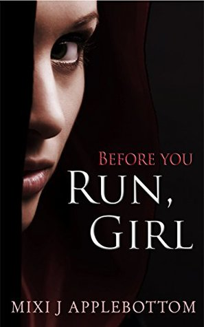 Before You Run, Girl