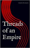 Threads of an Empire (Breaker of Nations #1)