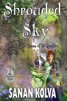 Shrouded Sky (The Chosen of the Spears Book 1)