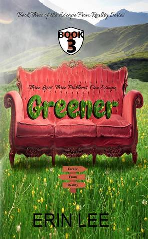 Greener: Escape From Reality Series, Book 3