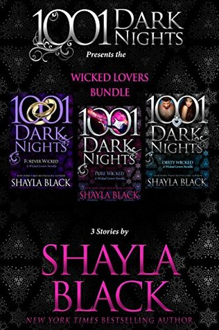 Wicked Lovers Bundle 3 Stories by Shayla Black (Wicked Lovers, #7.75, 9.5, 11.5) by Shayla Black