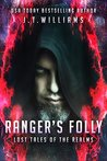 Ranger's Folly (Lost Tales of the Realms, #1)