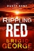Rippling Red (Dusty Kent Mystery series #3)