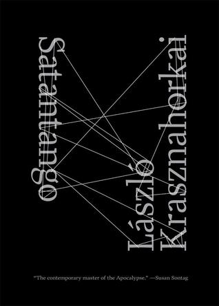 Satantango by László Krasznahorkai