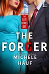 The Forger (Elite Crimes Unit #2)
