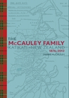 The McCauley Family of Katikati, New Zealand: 1876-2012