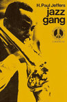 Jazz Gang by H. Paul Jeffers