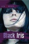 Black Iris - Free Fall - tome 2