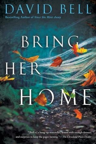 http://carolesrandomlife.blogspot.com/2017/07/review-bring-her-home-by-david-bell.html