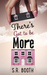 There's Got To Be More by S.R. Booth