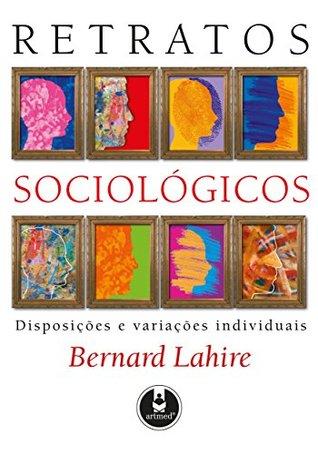 Retratos Sociológicos: Disposição e Variações Individuais