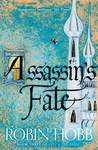 Assassin's Fate (The Fitz and the Fool #3)