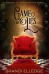 Game of Lies (Luxes vs. Degenerates)