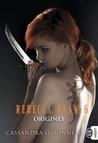 Origines by Cassandra O'Donnell