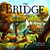 The Bridge of the Golden Wood A Parable on How to Earn a Living by Karl Beckstrand