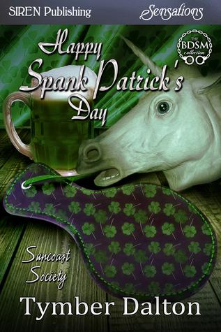 Happy Spank Patrick's Day (Suncoast Society, #47)