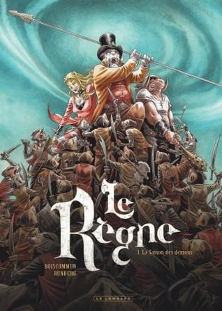 La saison des démons (Le Règne, #1)