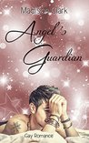 Angel's Guardian by Madison Clark