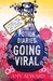 Going Viral (Potion, #3)