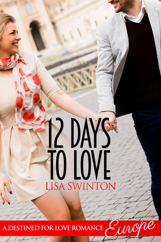 12 Days to Love (A Destined for Love Romance)