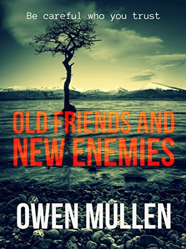 Old Friends and New Enemies (Charlie Cameron, #2)