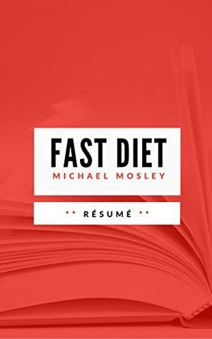 THE FAST DIET: Résumé en Français
