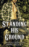 Standing His Ground: Greer (Porter Brothers Trilogy, #2)