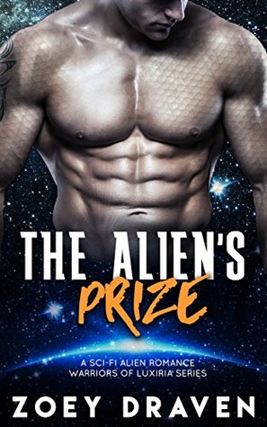 The Alien's Prize by Zoey Draven