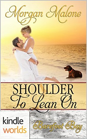 Barefoot Bay: Shoulder to Lean On (Kindle Worlds Novella)
