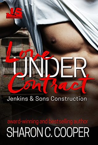 Love Under Contract (Jenkins & Sons Construction, #1)
