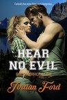 Hear No Evil by Jordan Ford
