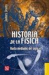 Historia de la física. Hasta mediados del siglo XX