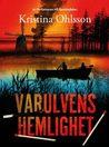 Varulvens hemlighet by Kristina Ohlsson