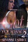 I Got Your Back 2 by Shvonne Latrice