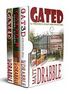 The Gated Trilogy by Matt Drabble