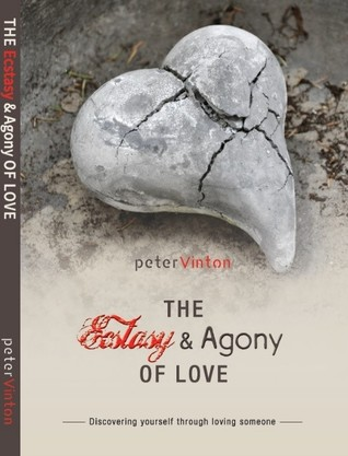 The Ecstasy & Agony Of Love
