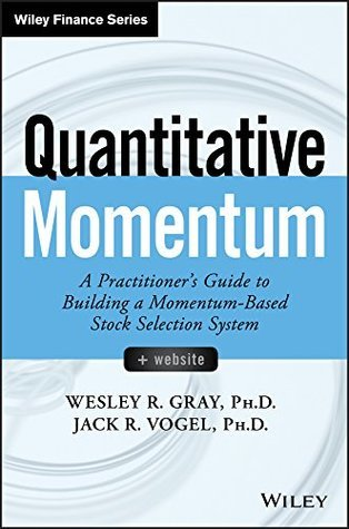 quantitative-momentum-a-practitioner-s-guide-to-building-a-momentum-based-stock-selection-system