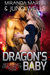 Dragon's Baby (Red Planet Dragons of Tajss, #1) by Miranda Martin