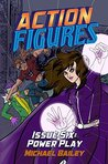 Power Play (Action Figures, #6)