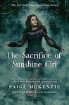 The Sacrifice of Sunshine Girl by Paige McKenzie