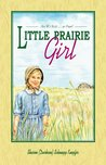 Little Prairie Girl: Are We Rich ... or Poor?