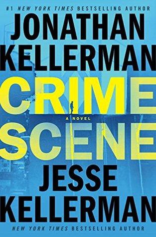 Crime Scene by Jonathan & Jesse Kellerman