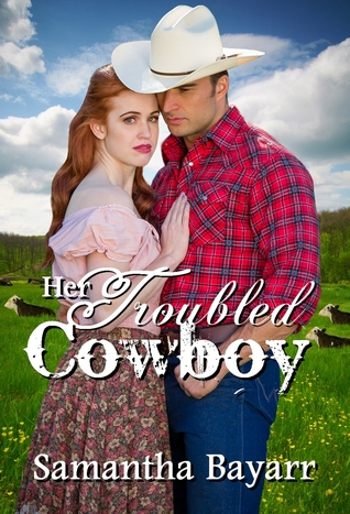 Her Troubled Cowboy
