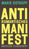 Antiromantisches Manifest